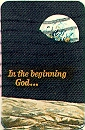 "[""In the beginning God ...""]"